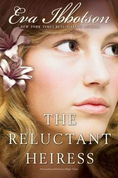 The Reluctant Heiress by Eva Ibbotson