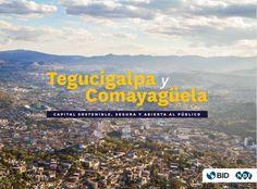 Cómo hacer de Tegucigalpa una capital abierta y segura al público