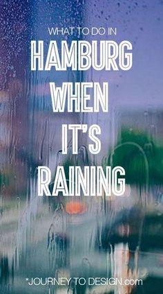 What to do in Hamburg when it's raining - journeytodesign.com