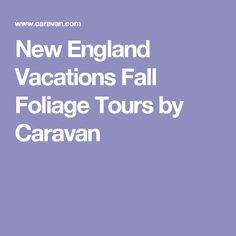 1000 Ideas About Foliage Tours On Pinterest New England