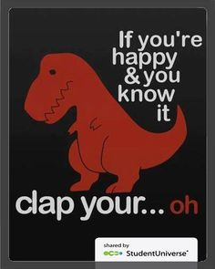 If you're happy & you know it...clap your...oh. Song FAIL. #dinosaurs