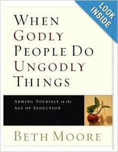 We are reading : When Godly People Do UnGodly Things
