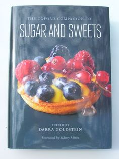 Visit Tin and Thyme to enter this giveaway copy of The Oxford Companion to Sugar and Sweets.