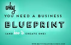 Why you need a business blueprint