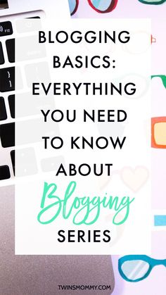 Blogging Basics: Everything You Need to Know About Blogging – Are you new to blogging? Have no clue how to start a blog or build a list or tribe of followers? I recently started a new blog and can't believe how fast it's growing. If you want the same, I've started a blogging basics series for new bloggers.