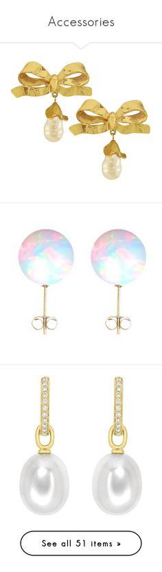 """Accessories"" by fandom-girl365790 ❤ liked on Polyvore featuring jewelry, earrings, vintage jewellery, pearl earrings, bow pearl earrings, pearl jewellery, vintage jewelry, gold jewellery, yellow gold jewelry and opal jewellery"