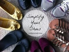 Is your closet overflowing with excess shoes? It's time to simplify! This post will help you simplify your shoes. (RichlyRooted.com)