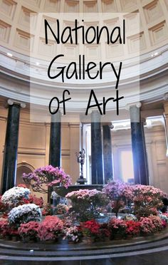 National Gallery of Art in Washington DC - FREE admission for the whole family