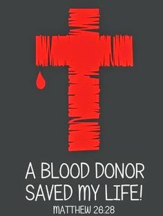 A blood donor saved my life ~~I Love the Bible and Jesus Christ, Christian Quotes and verses. The Words, Save My Life, Way Of Life, Bible Scriptures, Bible Quotes, God's Love Never Fails, Saint Matthew, My Champion, Motivation Quotes