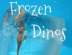 P is for Preschooler: Frozen Dinosaurs in Ice