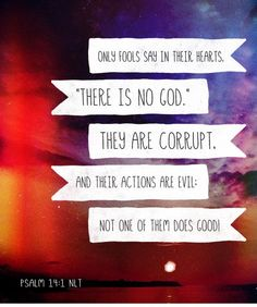 Psalm 14:1 Air1 Radio, Psalm 14, How He Loves Us, The Fool, Love Him, Bible, Cards Against Humanity, Inspirational Quotes, Faith
