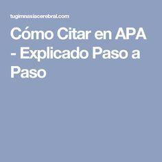 Cómo Citar en APA - Explicado Paso a Paso