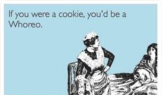 If You Were A Cookie