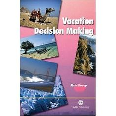 Vacation decision making / Alain Decrop