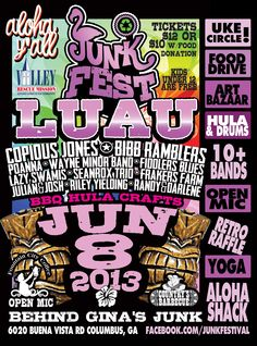 JunkFest LUAU 2013 Expanded Event Poster.