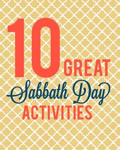 10 Great Sabbath Day Activities Since we've been hearing a lot about keeping the sabbath day holy, I decided to jot down a few things I like to do/wish I did more of on Sunday! Sabbath Activities, Sunday Activities, Couple Activities, History Activities, Church Activities, Activity Days, Sabbath Day Holy, Sabbath Rest, Happy Sabbath