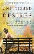 Unfinished Desires By: Gail Godwin