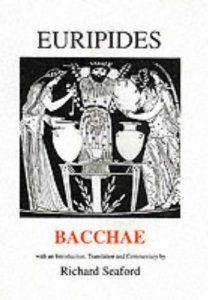 The Bacchae, Euripides