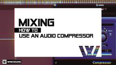 How Does Audio Compression Work?   WinkSound