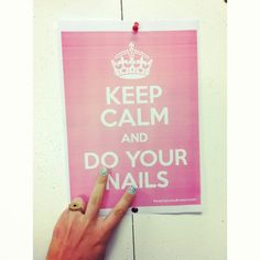keep calm and do your nails http://nailordie.com/