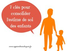7 clés pour consolider l'estime de soi des enfants