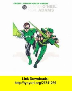 Green Lantern/Green Arrow Collection - Volume 1 (9781401202248) Dennis ONeil, Neal Adams , ISBN-10: 1401202241  , ISBN-13: 978-1401202248 ,  , tutorials , pdf , ebook , torrent , downloads , rapidshare , filesonic , hotfile , megaupload , fileserve