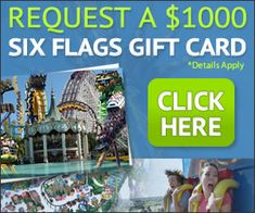 Get Your Free $1,000 SixFlags Gift Card