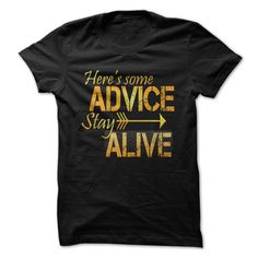 Some Advice Funny Great T-Shirts, Hoodies. ADD TO CART ==► https://www.sunfrog.com/Funny/Some-Advice-Funny-Great-Shirt-.html?id=41382