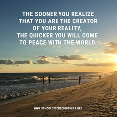 The sooner you realize ...