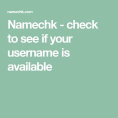 Namechk - check to see if your username is available