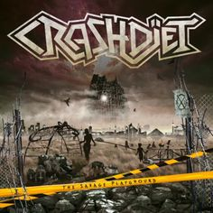 CRASHDIET-THE SAVAGE PLAYGROUND