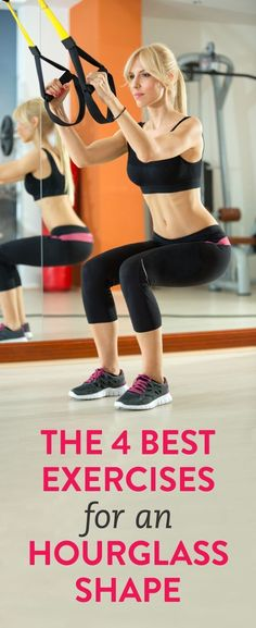 The 4 Best Exercises for an Hourglass Shape: Your upper and lower body are pretty symmetric, but you'll want to focus on the back.
