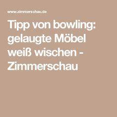 Tipp von bowling:  gelaugte Möbel weiß wischen - Zimmerschau