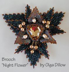 Night Flower. The Brooch.