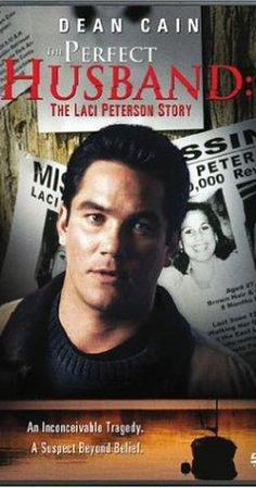 The Perfect Husband: The Laci Peterson Story (TV Movie 2004)