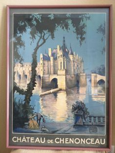 Shop posters at Chairish, the design lover's marketplace for the best vintage and used furniture, decor and art. Road Trip France, France Travel, Loire Valley France, Old Ads, Places Of Interest, Advertising Poster, Travel Images, Vintage Travel Posters, Magazine Art
