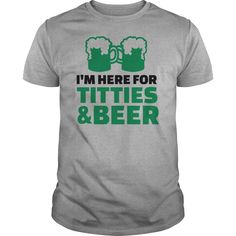 Show your I'm here titties and Beer shirt - Wear it Proud, Wear it Loud!