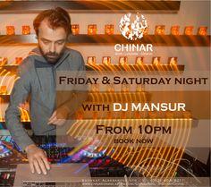 #Chinar #friday #saturday #dj #Mansur #10pm #evening #music #enjoy #have #fun