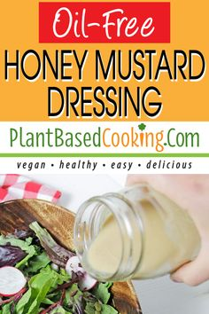 Just the right amount of sweet and tangy without added oil this homemade dressing is easy-to-make with only 7 ingredients. All plant-based goodness.   #vegan #wfpb #plantbased #vegandressing #oilfree #oilfreedressing