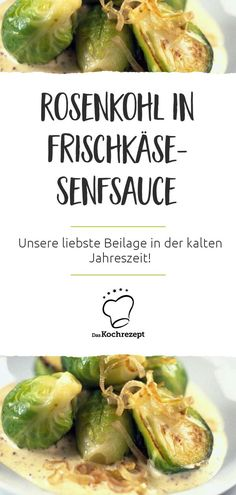 Unsere liebste Beilage in der kalten Jahreszeit: Rosenkohl in Frischkäse-Senfsa… Our favorite side dish in the cold season: Brussels sprouts in cream cheese mustard sauce! This is so good that you probably would not like to eat anything else!