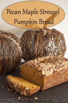 Pecan Maple Streusel Pumpkin Bread