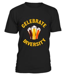 "# Celebrate Diversity Many Types of Alcohol T-shirt .  Special Offer, not available in shops      Comes in a variety of styles and colours      Buy yours now before it is too late!      Secured payment via Visa / Mastercard / Amex / PayPal      How to place an order            Choose the model from the drop-down menu      Click on ""Buy it now""      Choose the size and the quantity      Add your delivery address and bank details      And that's it!      Tags: This fun alcohol shirt, is about…"