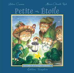 Petite-Étoile, écrit par Silvia Cramer et illustré par Marie-Claude Roch