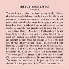 The Butterfly Effect / Poem Quotes, Words Quotes, Life Quotes, Sayings, The Words, Positive Quotes, Motivational Quotes, Inspirational Quotes, Pretty Words