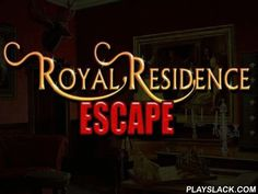 Royal Residence Escape  Android Game - playslack.com , Somehow you got fastened  inside the royal residence. Now you need to find your path to liberation! bizarre human fastened  you in an indulgence housing. In this Android game you will need to examine the area filled with extortionate furnishing and works of creation very carefully. You need to find 3 devices to open doors. To find them, you need to examine distinct objects and unravel a collection of inference work. Use your humors and…