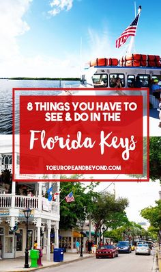 8 Things You Have To See & Do In The Florida Keys