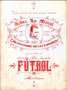 """Everything I know about morality and the obligations of men, I owe it to football."" #AlbertCamus #PremioNobel #NobelPrize #Literature #Football #Soccer #Futbol  http://olivermag.com/albert-camus/"