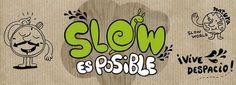 Movimiento Slow: haz menos, lentamente