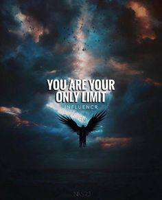 You are your only limit.