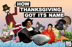 How Thanksgiving Got Its Name - Man Repeller